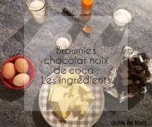 ingrédients brownies chocolat noix de coco - Cultureandbeaute