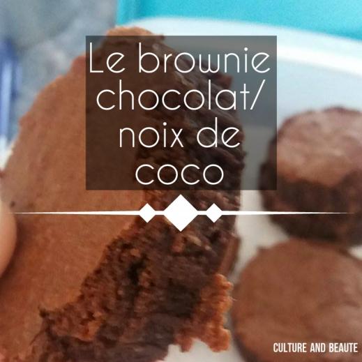 Brownies gourmand - Cultureandbeaute